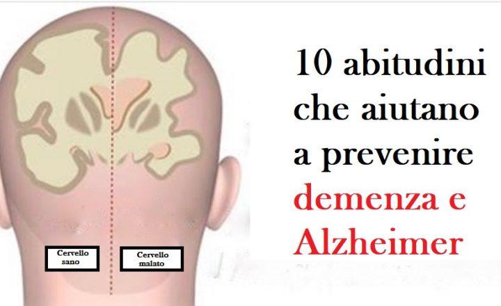 10 abitudini che aiutano a prevenire demenza e Alzheimer